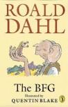 The BFG - Roald Dahl,  Quentin Blake