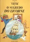 O Segredo do Licorne (As Aventuras de Tintim, #11) - Hergé