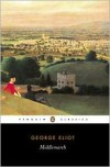 Middlemarch: A Study of Provincial Life -