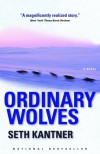 Ordinary Wolves - Seth Kantner