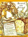 Beard On Bread - James Beard