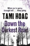Down the Darkest Road. Tami Hoag - Tami Hoag