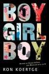 Boy Girl Boy - Ron Koertge