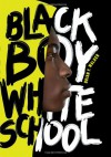 Black Boy/White School - Brian F. Walker