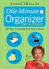 The One-Minute Organizer Plain & Simple: 500 Tips for Getting Your Life in Order - Donna Smallin