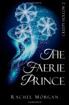 The Faerie Prince - Rachel  Morgan