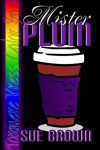 Mr. Plum - Sue  Brown