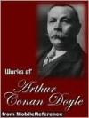 Complete Works of Arthur Conan Doyle -  Arthur Conan Doyle