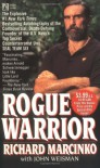 Rogue Warrior - Richard Marcinko, John Weisman