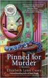 Pinned for Murder (Southern Sewing Circle Series #3) - Elizabeth Lynn Casey