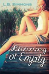 Running on Empty (Mending Hearts, #1) - L.B. Simmons