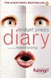 Bridget Jones's Diary (Bridget Jones, #1) - Helen Fielding