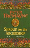 Shroud for the Archbishop (Sister Fidelma Mysteries 02) - Peter Tremayne