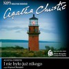 I nie było juz nikogo - Agatha Christie