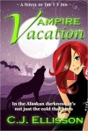 Vampire Vacation (The V V Inn, #1) - C.J. Ellisson,  Melissa Gannon