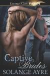 Captive Brides - Solange Ayre