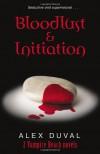 Bloodlust & Initiation - Alex Duval