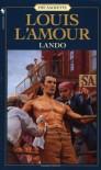 Lando - Louis L'Amour