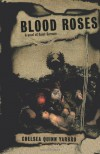 Blood Roses - Chelsea Quinn Yarbro