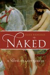 Naked: A Novel of Lady Godiva - Eliza Redgold