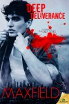 Deep Deliverance - Z.A. Maxfield
