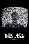 White Noise (Picador 40th Anniversary Edition) (Picador 40th Anniversary Editn) - Don DeLillo