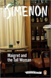 Maigret and the Tall Woman - Georges Simenon, Georges Simeon, David Watson