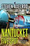 Nantucket Five-spot: A Henry Kennis Mystery (Henry Kennis Mysteries) - Steven Axelrod