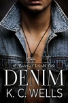 Denim - K.C. Wells