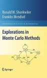 Explorations in Monte Carlo Methods (Undergraduate Texts in Mathematics) - Ronald Shonkwiler, Franklin Mendivil