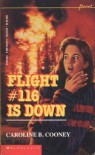 Flight #116 Is Down! - Caroline B. Cooney