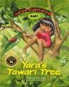 Yara's Tawari Tree - Yosef Lapid, Joanna Pasek