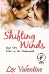 Shifting Winds - Lex Valentine