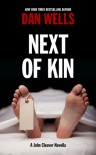 Next of Kin - Dan Wells