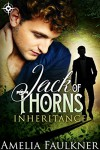 Jack of Thorns (Inheritance Book 1) - Amelia Faulkner