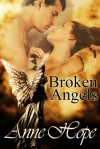 Broken Angels - Anne Hope