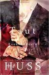 Taut (Rook & Ronin) (Volume 5) -  'JA Huss'