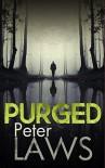 Purged (Matt Hunter) - Peter Laws