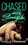 Chased with Strength: Notorious Devils (Cash Bar Book 2) Kindle Edition - Hayley Faiman
