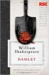 Hamlet - Jonathan Bate, Eric Rasmussen, William Shakespeare