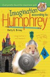 Imagination According to Humphrey - Betty G. Birney