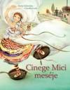 Cinege Mici meséje - Carla Schneider, Claudia Carls