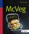 McVeg. 80 vegane Schnellgerichte - Gabriele Lendle