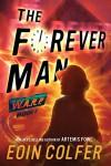 The Forever Man - Eoin Colfer