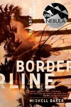 Borderline (The Arcadia Project) - Mishell Baker