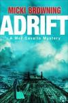Adrift: A Mer Cavallo Mystery - Micki Browning