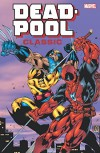 Deadpool Classic Companion - Gerry Decaire, Mike Kanterovich, Bill Wylie, Rob Liefeld, Larry Hama, Fabian Nicieza, Tom Brevoort, Pat Olliffe
