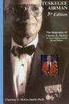 Tuskegee Airman, Biography of Charles E. McGee: Air Force Fighter Combat Record Holder (Volume 5) - Dr. Charlene E. McGee Smith