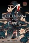 Descendant of the Crane - Joan Aiken