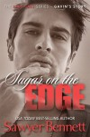 Sugar on the Edge - Sawyer Bennett